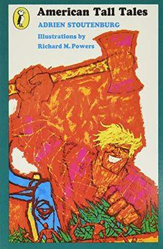 American Tall Tales (Puffin Books) by Adrien Stoutenburg Book Club Books, New Books, Robert D, Tall Tales, Books For Boys, Pilgrim, Audio Books, Fiction, This Book