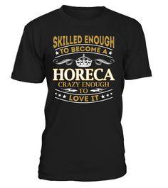 Horeca - Skilled Enough To Become #Horeca