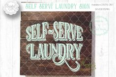 Self Serve Laundry Sign in SVG/DXF/EPS/PNG By Sparkal Designs