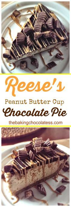 Reese's Peanut Butter Cup Chocolate Pie - It's Phenomenal!  via @https://www.pinterest.com/BaknChocolaTess/