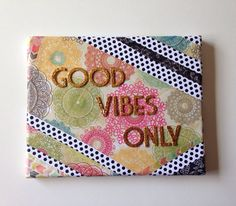 Good Vibes Only mixed media quote art canvas on Etsy, $22.00