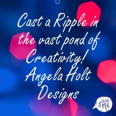 WWW.ANGELAHOLTDESIGNS.COM