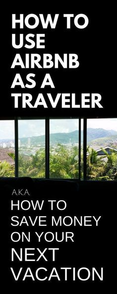 How to save money on vacation trip. Budget travel tips, ideas on how to use airbnb as guest instead of hotels, hostels. Best for family vacations to Hawaii or California, before cruise from Florida, solo travel, backpacking Europe or Asia, adventures to bucket list destinations in USA, international travel. College students can save money on weekend trips on study abroad. Luxury, camp options. Add to checklist of things to do along with packing list essentials! With airbnb discount…