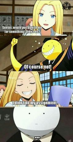 Assassination Classroom Memes - that I have not done - funny pics - # anime . Assassination Classroom Memes - that I have not done - funny pics - # anime . Anime Assassination Classroom Memes - that have . Anime Meme, Anime Qoutes, Otaku Anime, Comedy Anime, Really Funny Memes, Stupid Funny Memes, Funny Relatable Memes, Funny Pics, Funny Pictures