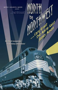 'North by Northwest', 1959 - Movie Poster Redesign - We had to redesign an assigned Alfred Hitchcock movie poster and I was given North by Northwest. We could chose to do it in whatever style we wanted, as long as we did not in any way try to mimic one of the original movie posters. How was my poor instructor to know that I actually had a model of the 20th Century Limited locomotive, which was so prominently featured in the film.