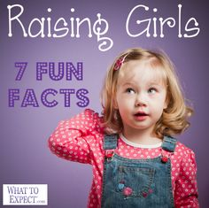 7 things you may not have know about raising girls. A must-read for all moms with daughters!