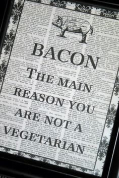 Everything's better with bacon.
