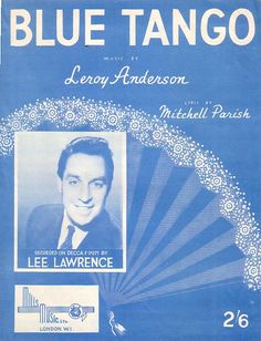 Blue Tango Sheet Music for Piano & Voice 1952 Easy Listening Any Offer over £1 can win this item