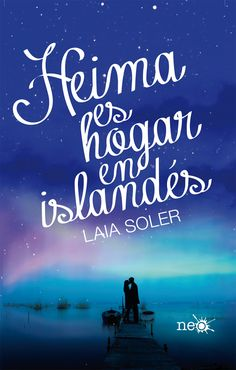 P R O M E S A S   D E   A M O R: Reseña - Heima es hogar en islandés, Laia Soler