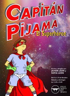 Capitán Pijama El Superhéroe  Una divertida obra de Microteatro para niños