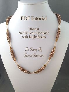 This is a pdf tutorial consisting of 7 pages of written instructions, photos and diagrams, explaining how to make the necklace shown.  Description: The main component of this simple, but elegant necklace is a beaded bead made of pearls and seed beads. The beaded beads are then connected using bugle beads, more pearls and a bicone crystal. The result is understated elegance. It's an absolute must for your collection of wonderful jewelry!  Level: Advanced Beginner  Techniques: Tubular Netting…