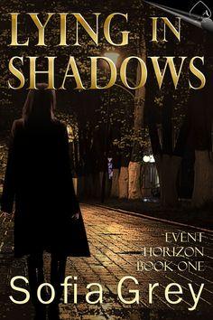 Lying in Shadows (Event Horizon Book Acelette Press Book Review Blogs, Hyde, Book 1, Fiction, Novels, Romance, Author, Adventure, Reading