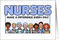 Nurses Day - Nurses Make a Difference card