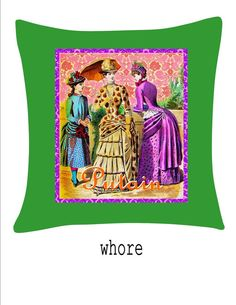 FRENCH whore cuss curse word vintage PILLOW COVER by kayciwheatley, $52.00
