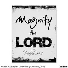 Psalms: Magnify the Lord Verse #faith #bibleverse #magnifyGod