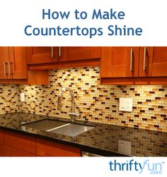 How To Make A Laminate Countertop Shine Like Granite