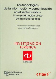 INDUSTRIA DEL TURISMO (Madrid : Centro de Estudios Ramón Areces, 2012)