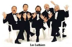 LES LUTHIERS, amor eterno a uds!