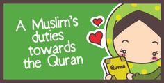A Muslim's Duties Towards the Quran - Owh So Muslim!