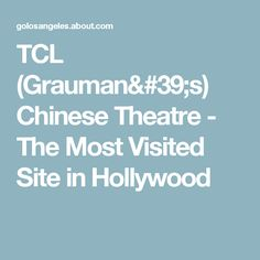 TCL (Grauman's) Chinese Theatre - The Most Visited Site in Hollywood