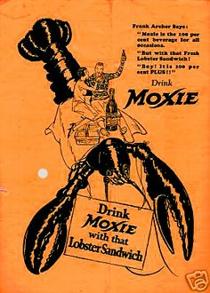 """New England Moxie Congress """"Drink Moxie with that Lobster Sandwich"""" vintage advertising"""