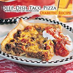 Deep-Dish Taco Pizza - Diabetic Recipe | Cooking at Home