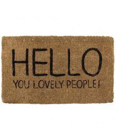 Hello You Lovely People Door Mat - make it?
