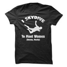 cda3bef9 13 Best skydive images | Skydiving, Shirt designs, Addiction