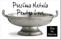 Pewter Love: a precious metal that deserves precious cleaning. Pewter, the fourth most precious metal in existence (after Platinum, Gold and Silver), is comprised of tiny amounts of copper and antimony for strength and durability, but mainly tin. Used in a variety of decorative accessories and serving pieces, cleaning this luxurious precious metal comes with instructions.