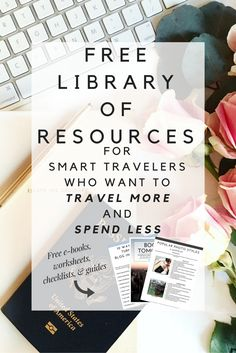 Access our FREE Resource Library for smart travelers who want to travel more and spend less. Download e-books, worksheets, checklists, guides, and more!