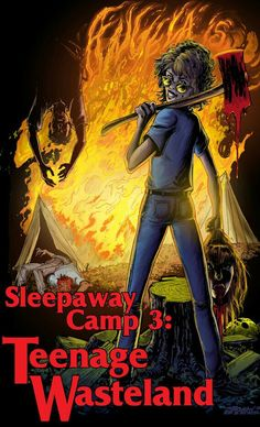 Sleepaway Camp III: Teenage Wasteland poster, t-shirt, mouse pad Horror Icons, Horror Movie Posters, Horror Films, Horror Art, Slasher Movies, 80s Movies, Sleepaway Camp, Teenage Wasteland, Movie Covers
