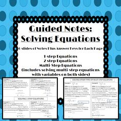 Guided Notes on solving all types of equations! Great to put in interactive notebooks!