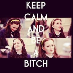 Keep calm & be a Bitch ♥