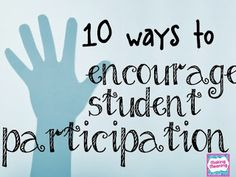 10 Ways to Encourage Student Participation