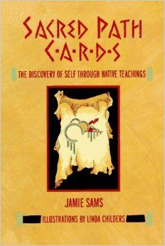 Sacred Path Cards: The Discovery of Self Through Native Teachings: Jamie Sams: 9780062507624: Amazon.com: Books