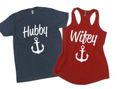 Wifey and Hubby shirts with anchors. Couples T-Shirts. Wedding shirts. Honeymoon shirts. Anniversary. Hubby T-Shirt. Wifey Tank. Wifey shirt