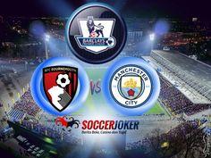 Prediksi Skor AFC Bournemouth vs Manchester City 26 Agustus 2017