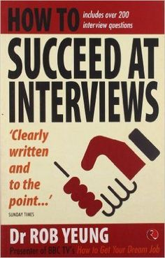 How to succeed at interviews is a bestselling book that will tell readers how to answer approximately 200 common questions that are known to be asked at interviews. It also details what psychometric t #Interviewquestions #Jobsearchtips