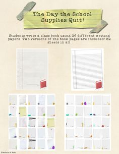 """This is a set of materials to write the book """"The Day the School Supplies Quit"""" with your class based on the popular """"The Day the Crayons Quit.""""  The book contains 26 pages, with a different school supply on each page. The school supplies are writing a letter explaining why they have decided to quit.  This file contains two versions of the book sheets.   The clip art was custom made by Peter Reitz! Check out his store here: http://www.teacherspayteachers.com/Store/Peter-Reitz"""