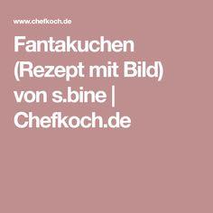 Fantakuchen (Rezept mit Bild) von s.bine | Chefkoch.de