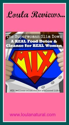 Loula Reviews Superwoman Slimdown. Come and see why I think you should do the online class I just did!! www.loulanatural.com