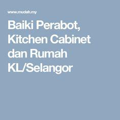 Baiki Perabot, Kitchen Cabinet dan Rumah KL/Selangor including parquet repair