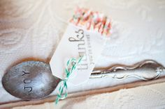 """""""Joy"""" spoon favors - I could totally raid Goodwill and make these easily."""