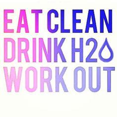 Eat clean; drink water; work out - www.motette.it