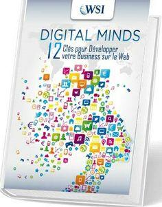 Livre WSI - 12 clés pour développer votre business sur le web - Tous les conseils et explications des thématiques indispensables du web marketing - WSI FRANCE