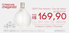 Perfume Pure - DKNY com o Melhor Preo, aproveite!