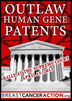 Rally to Outlaw Human Gene Patents-Breast Cancer Action