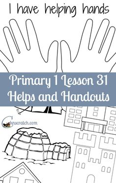 Lesson helps and handouts for Primary 1 Lesson 31: I Am Thankful for My Home