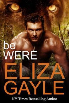 Be Were by Eliza Gayle #shifter #paranormal #romance