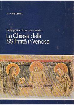 LA CHIESA DELLA SS. TRINITA' IN VENOSA di G. D. Mezzina 1977 Edizioni Simone
